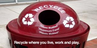 Recyle where you live, work, and play.